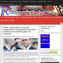 Italie : prison pour ceux qui s'opposent à la réquisition de leurs maisons secondaires pour les migrants