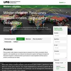 Master Oficial Relaciones Internacionales, Seguridad y Desarrollo - UAB Barcelona - Espa a