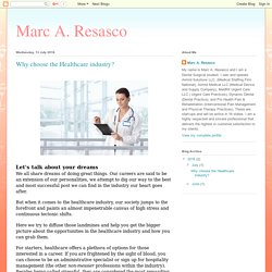 Marc A. Resasco: Why choose the Healthcare industry?