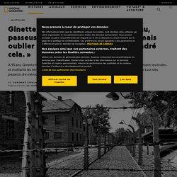 Ginette Kolinka, rescapée de Birkenau, passeuse de mémoire: «Il ne faut jamais oublier que c'est la haine qui a engendré cela.»