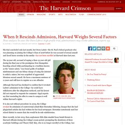 When It Rescinds Admission, Harvard Weighs Several Factors