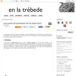 Rescoldos en la trébede: Los cortos de animación de los Goya 2012