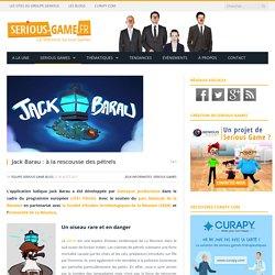 Jack Barau : à la rescousse des pétrels - Serious-Game.fr