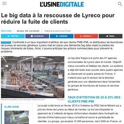 Le big data à la rescousse de Lyreco pour réduire la fuite de clients