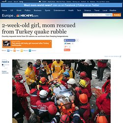 2-week-old girl rescued from Turkey rubble - World news - Europe