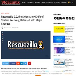 Rescuezilla 2.0, the Swiss Army Knife of System Recovery, Released with Major Changes - 9to5Linux