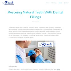 Rescuing Natural Teeth With Dental Fillings