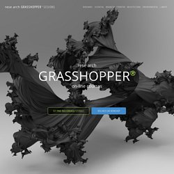 rese arch Grasshopper® sessions