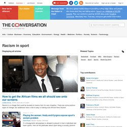 Racism in sport – News, Research and Analysis – The Conversation