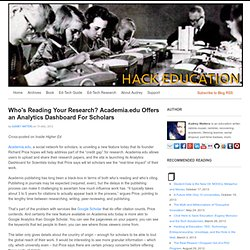 Who's Reading Your Research? Academia.edu Offers an Analytics Dashboard For Scholars