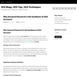 Why Keyword Research is the backbone of SEO Services?SEO Blogs, SEO Tips, SEO Techniques