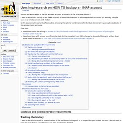 User:Imz/research on HOW TO backup an IMAP account - ALT Linux Wiki