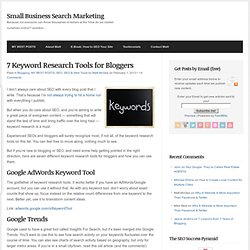 7 Keyword Research Tools for Bloggers