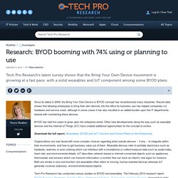 Research: BYOD booming with 74% using or planning to use