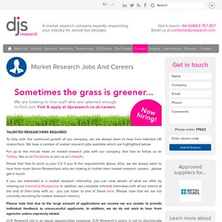 Market Research Jobs And Careers at Market Research Company DJS Research