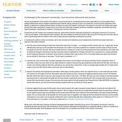 Elsevier: A MESSAGE TO THE RESEARCH COMMUNITY: JOURNAL PRICES, DISCOUNTS AND ACCESS