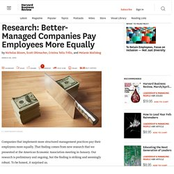 Research: Better-Managed Companies Pay Employees More Equally
