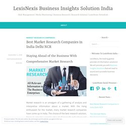 Best Market Research Companies in India Delhi NCR – LexisNexis Business Insights Solution India