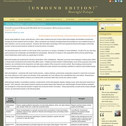 Unbound Edition | Crowd-sourced Research Models for Consumer-driven Innovation