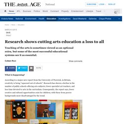 Research shows cutting arts education a loss to all