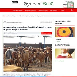 Doing Research On Cow Urine? Ayush Is Giving A Digital Platform!