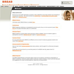 B R E A D Bureau for Research and Economic Analysis of Development