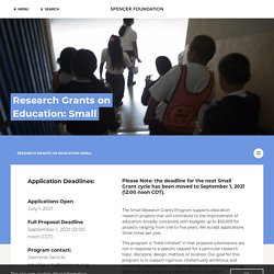 Research Grants on Education: Small