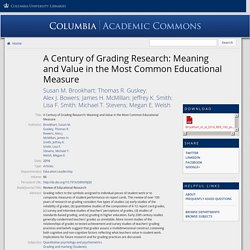 A Century of Grading Research: Meaning and Value in the Most Common Educational Measure - Academic Commons