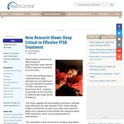New Research Shows Sleep Critical to Effective PTSD Treatment