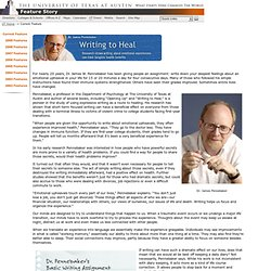 Feature Story: Writing to Heal: Research shows writing about emotional experiences can have tangible health benefits