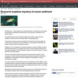 Research explains mystery of ocean sediment