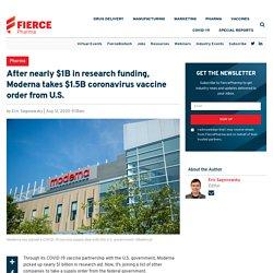 Après près de 1 milliard de dollars de financement de la recherche, Moderna prend 1,5 milliard de dollars de commande de vaccin contre le coronavirus aux États-Unis