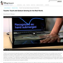Touché: Touch and Gesture Sensing for the Real World.