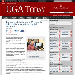 The power of thank you: UGA research links gratitude to positive marital outcomes