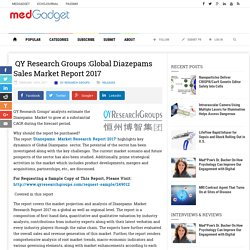 QY Research Groups :Global Diazepams Sales Market Report 2017