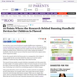 10 Points Where the Research Behind Banning Handheld Devices for Children Is Flawed