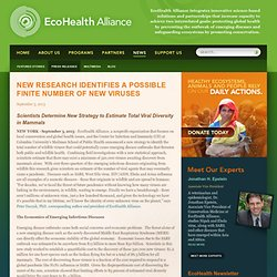 ECOHEALTH03/09/13New Research Identifies a Possible Finite Number of New Viruses