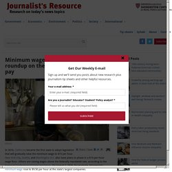 Minimum wage: Updated research roundup on the effects of increasing pay - Journalist's Resource