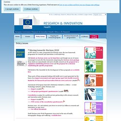 Moving towards Horizon 2020 - Policy issues - Health - Research & Innovation