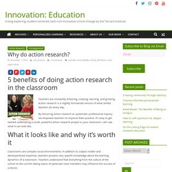 Why do action research? : Innovation: Education