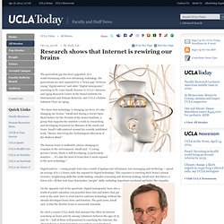 Research shows that Internet is rewiring our brains / UCLA Today