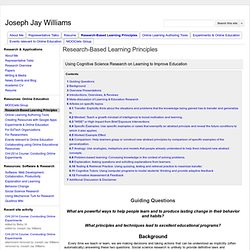 Research-Based Learning Principles - Joseph Jay Williams
