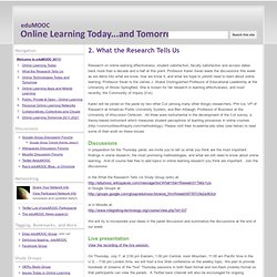 2. What the Research Tells Us - eduMOOC: Online Learning Today... and Tomorrow