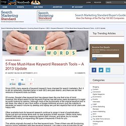 5 Free Must-Have Keyword Research Tools | Search Marketing Standard Magazine | Covering Search Engine Marketing, How To SEO, SEM, PPC, Social Media Marketing and Much More!