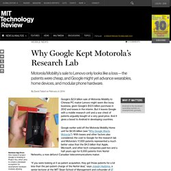 A Focus on Patents and Research at Core of Motorola Mobility Sale