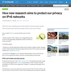 How new research aims to protect our privacy on IPv6 networks