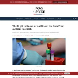 The Right to Know, or not Know, the Data From Medical Research - NewsCentral24x7
