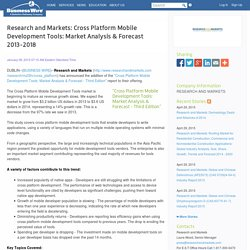 Research and Markets: Cross Platform Mobile Development Tools: Market Analysis & Forecast 2013-2018