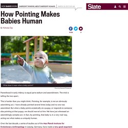 Research on babies and pointing reveals the action's importance.