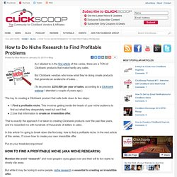 How to Do Niche Research to Find Profitable Problems